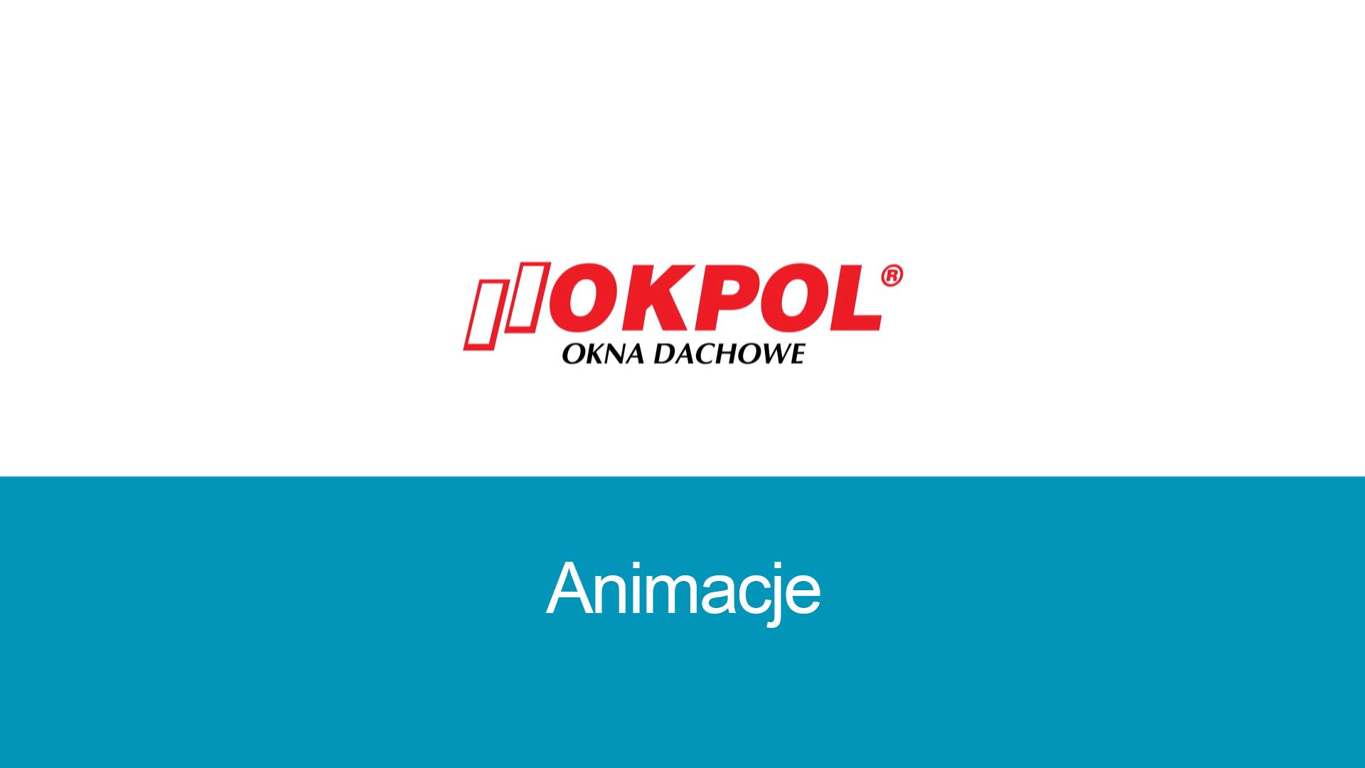 Animacje dla firmy Okpol